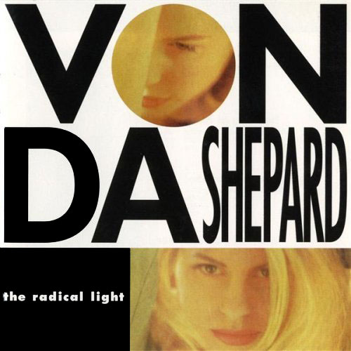 Vonda Shepard - The Radical Light